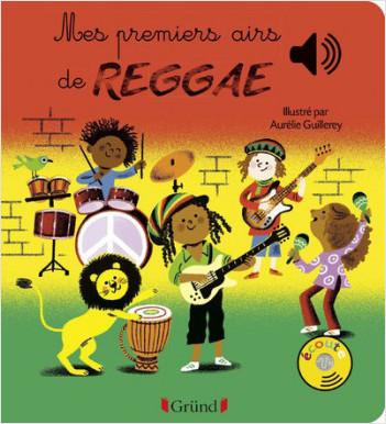 Mes premiers airs de Reggae – Livre sonore avec 6 puces  – Dès 1 an