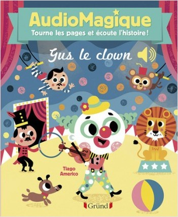 Audiomagique - Gus le clown