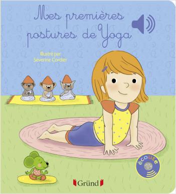 Mes premières postures de yoga – Livre sonore avec 6 puces – Dès 1 an