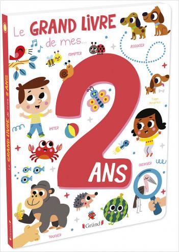 Le grand livre de mes 2 ans – Imagier d'éveil – Dès 2 ans
