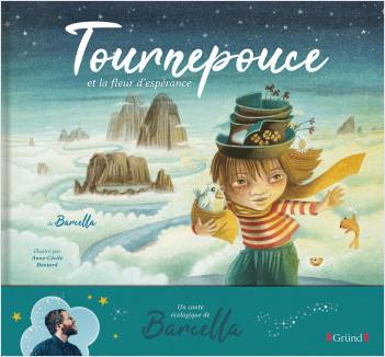 Tournepouce et la fleur d'espérance – Album jeunesse – À partir de 3 ans