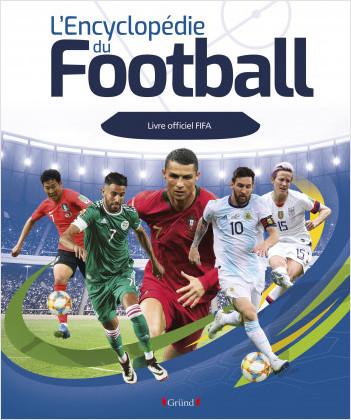 L'encyclopédie du football FIFA – Album documentaire – À partir de 8 ans