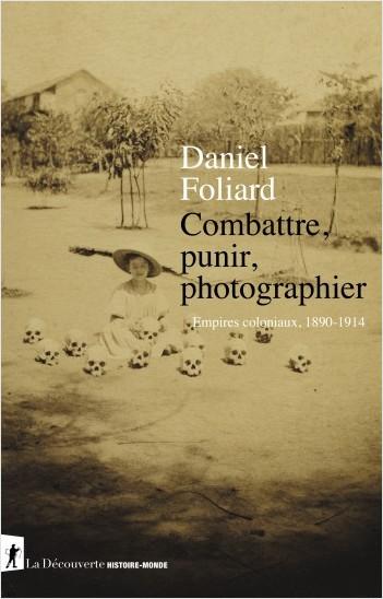 Combattre, punir, photographier