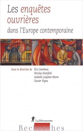 Les enquêtes ouvrières dans l'Europe contemporaine
