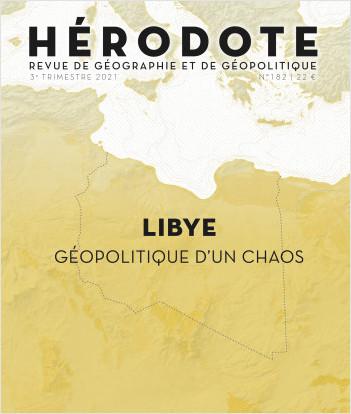 La Libye, géopolitique d'un chaos