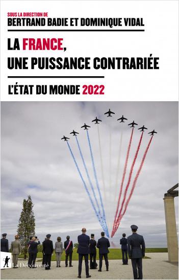 La France, une puissance contrariée
