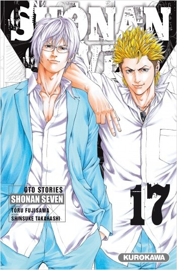 Shonan Seven - GTO Stories - tome 17