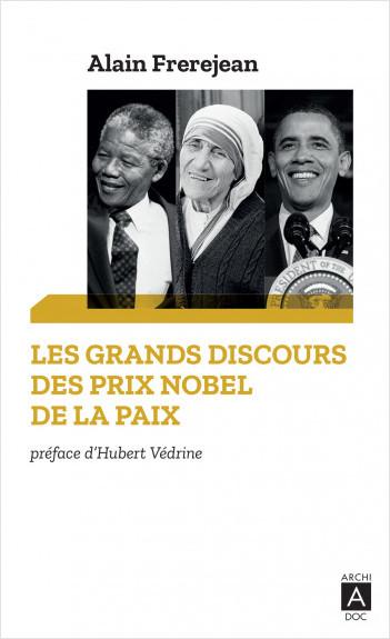 Les grands discours des Prix Nobel de la paix