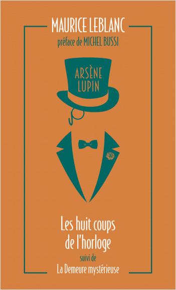 Arsène Lupin. Les huit coups de l'horloge