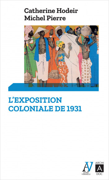 L'exposition coloniale de 1931