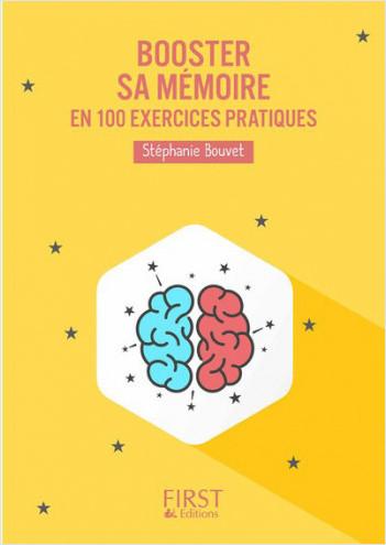 Booster sa mémoire : 100 exercices pratiques