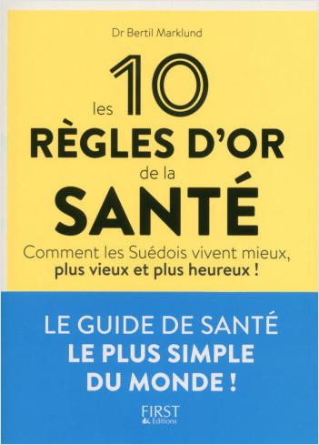 Les 10 règles d'or de la santé