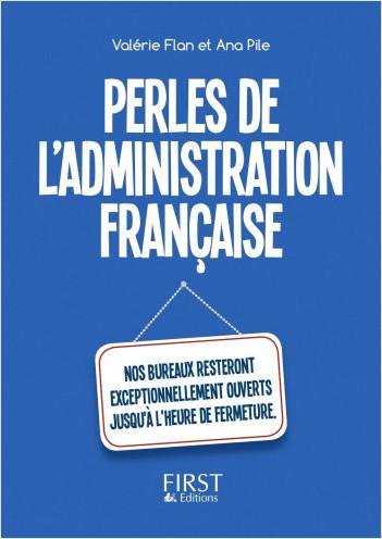Le Petit Livre des Perles de l'administration française