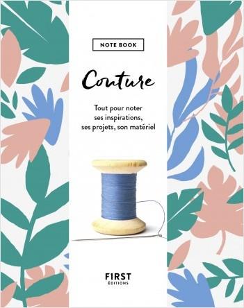 Couture - Note book - Tout pour noter ses inspirations, ses projets, son matériel