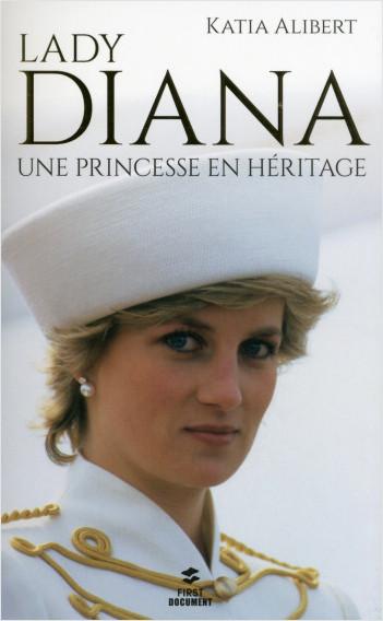Lady Diana, une princesse en héritage