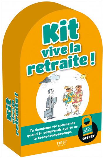 Kit Vive la retraite ! - Ta deuxième vie commence quand tu comprends que tu as le teeeeeeeemps