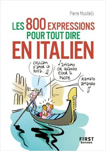 800 expressions pour tout dire en italien