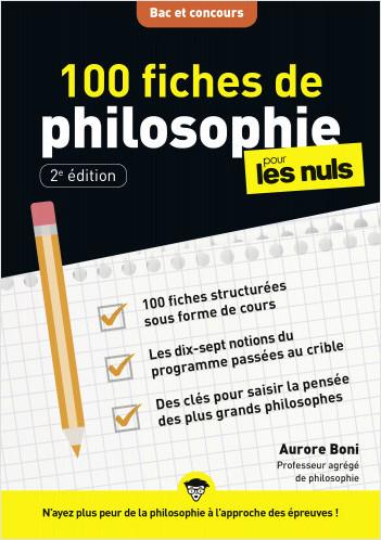 100 fiches de philosophie pour les Nuls Concours, 2e éd.