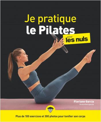 Je pratique le Pilates pour les Nuls, grand format