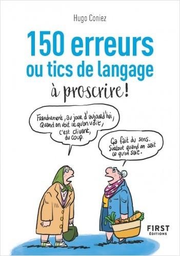 Le Petit Livre - 150 erreurs ou tics de langage à proscrire !