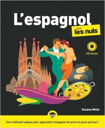 L'espagnol pour les Nuls, grand format + CD, 3e éd.