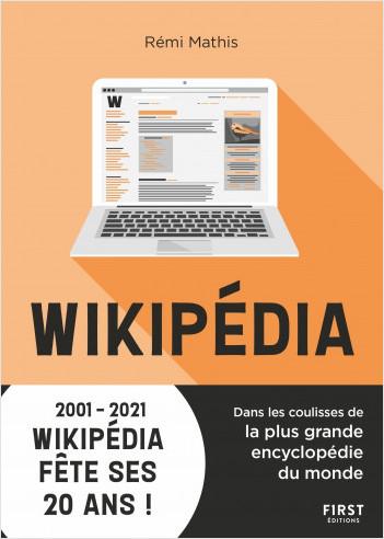 Wikipédia : Dans les coulisses de la plus grande encyclopédie du monde - 2001-2021 Wikipédia fête ses 20 ans !