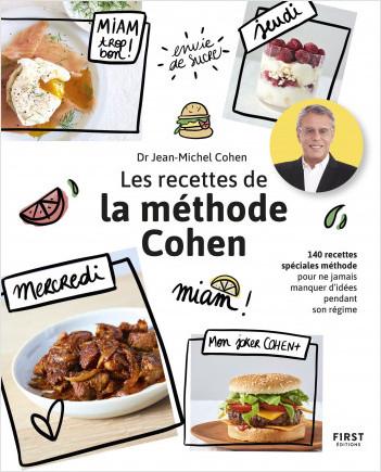 Les recettes de la méthode Cohen - 140 recettes spéciales méthode pour ne jamais manquer d'idée pendant son régime