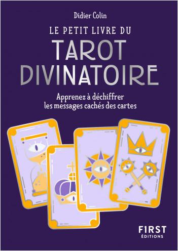 Petit Livre du tarot divinatoire - Découvrez les messages cachés dans les cartes