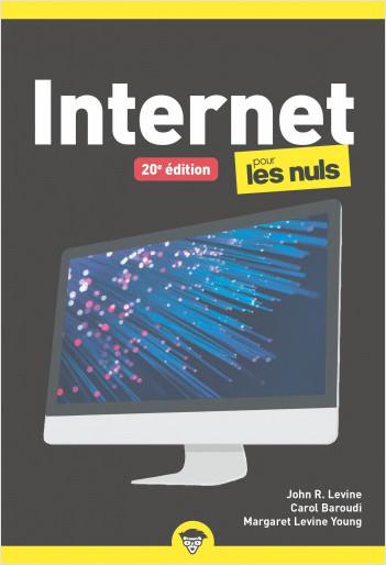 Internet pour les Nuls, poche, 20e éd.