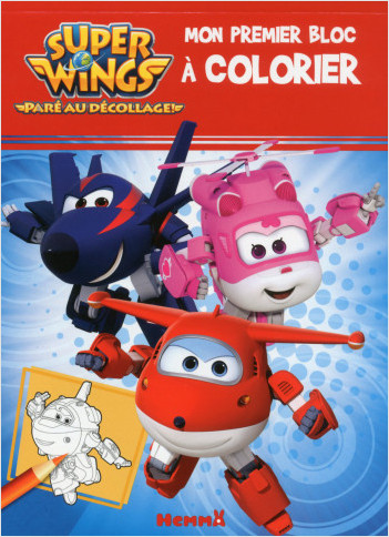 Super Wings - Mon premier bloc à colorier