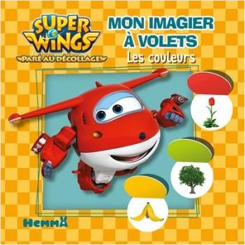 Super Wings - Mon imagier à volets - Les couleurs