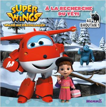 Super Wings - À la recherche du yéti - Au Bhoutan !