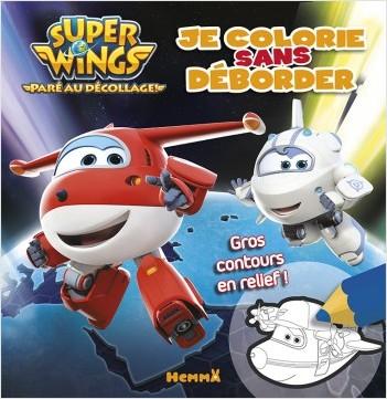 Super Wings - Je colorie sans déborder