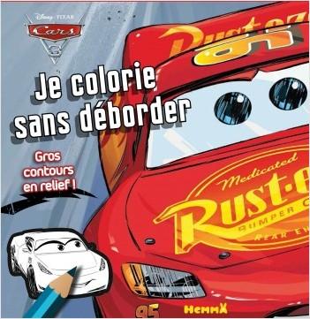 Cars 3 - Je colorie sans déborder