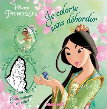 Disney Princesses - Je colorie sans déborder (Mulan)