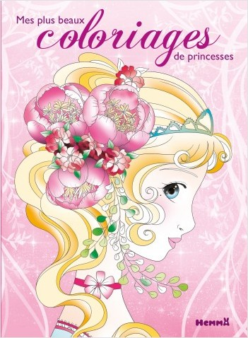 Mes plus beaux coloriages de princesses - tome 1