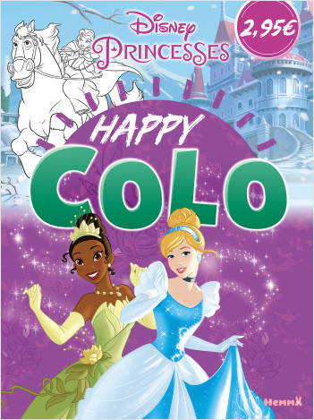Disney Princesses - Happy Colo - Livre de coloriage - dès 5 ans
