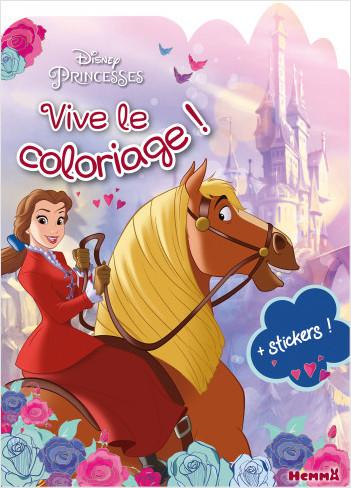 Disney Princesses – Vive le coloriage – Livre de coloriage avec stickers – Dès 4 ans
