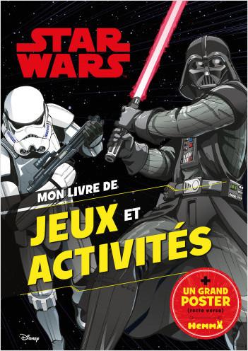 Disney Star Wars – Mon livre de jeux et activités + poster – Livre de jeux et activités avec un poster – Dès 5 ans