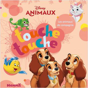 Disney Animaux – Touche touche – Les animaux de compagnie – Livre d'éveil à toucher – Dès 1 an