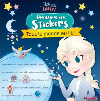 Disney Baby – Aventures avec stickers – Tout le monde au lit – Livre d'histoires avec stickers – Dès 3 ans