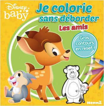 Disney Baby - Je colorie sans déborder - Les amis - Livre de coloriage avec bords en relief - Dès 3 ans
