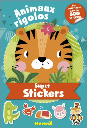 Super stickers – Animaux rigolos – Bloc de plus de 500 stickers et 30 coloriages - dès 5 ans