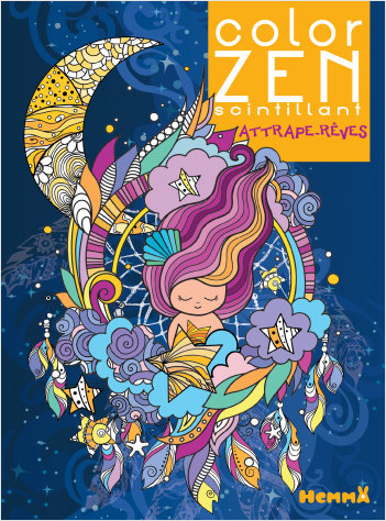 Color Zen scintillant – Attrape-rêves – Livre de coloriage détente – dès 6 ans