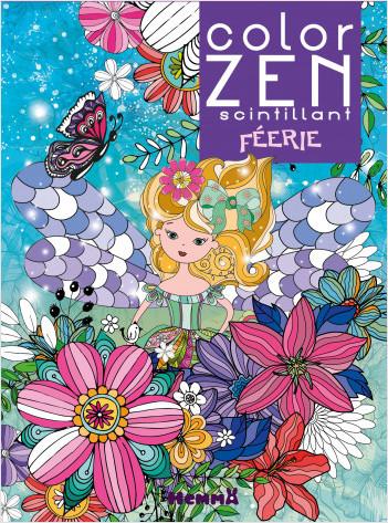 Color Zen scintillant – Féerie – Livre de coloriage détente – dès 6 ans