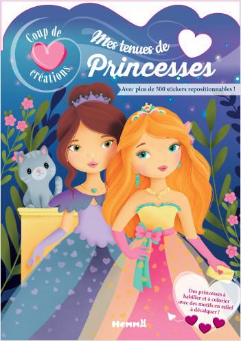 Coup de coeur créations - Mes tenues de Princesses - Modèles à habiller avec stickers - dès 5 ans