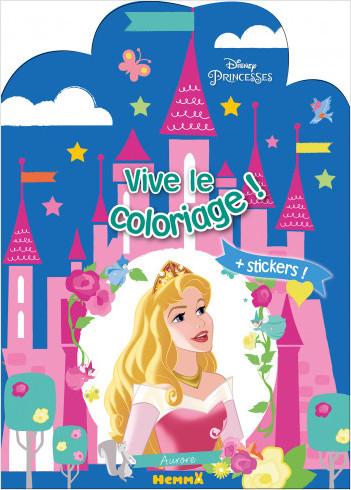 Disney Princesses – Vive le coloriage – Château Aurore - Livre de coloriage avec stickers – Dès 4 ans