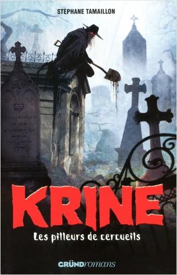 Krine T.1 - Les Pilleurs de cercueils