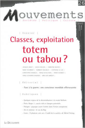Classes, exploitation : totem ou tabou ?