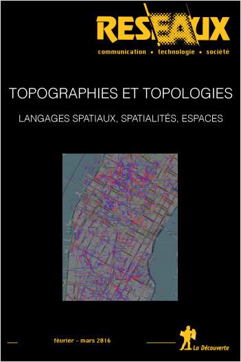 Topographies/Topologies